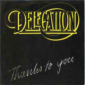 Delegation - Thanks To You download album