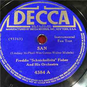 "Freddie ""Schnickelfritz"" Fisher And His Orchestra - San / My Home Town Is A One Horse Town download album"