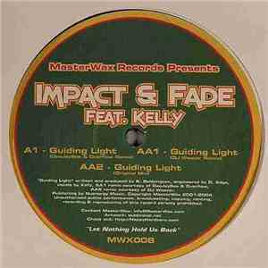Impact & Fade Feat. Kelly - Guiding Light download album