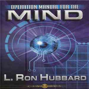 L. Ron Hubbard - Operation Manual For The Mind download album