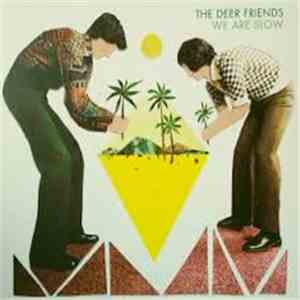 The Deer Friends - We Are Slow download album