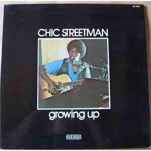 Chic Streetman - Growing Up download album