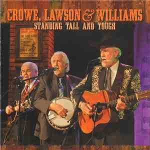 Crowe, Lawson & Williams - Standing Tall And Tough download album