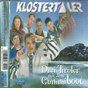 Klostertaler - Drei Tiroler Mit Dem Gummiboot download album