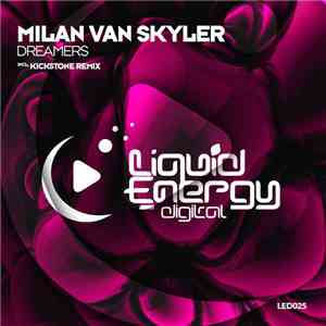 Milan van Skyler - Dreamers download album
