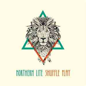 Northern Lite - Shuffle Play download album