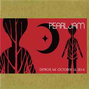Pearl Jam - Detroit, MI, October 16, 2014 download album