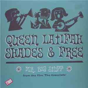 Queen Latifah, Shades  & Free  - Mr. Big Stuff download album