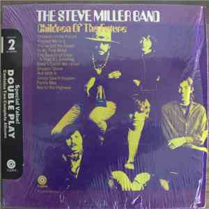 The Steve Miller Band - Children Of The Future / Living In The U.S.A. download album