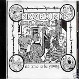 Dropkick  - no time to be young download album