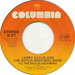 Larry Gatlin And The Gatlin Brothers Band - All The Gold In California download album