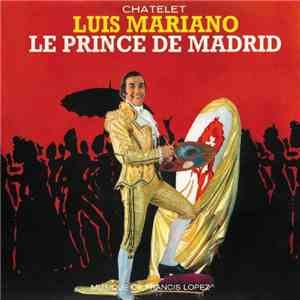 Luis Mariano - Le Prince De Madrid download album