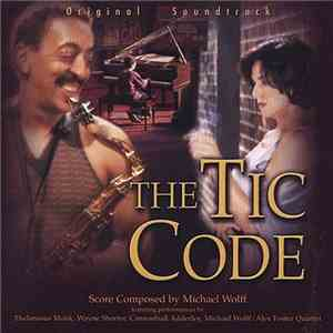 Michael Wolff, Alex Foster - The Tic Code download album