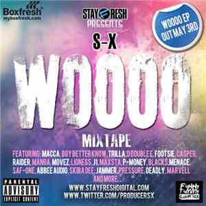 S-X - The Woooo Mixtape download album