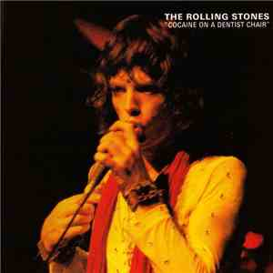 The Rolling Stones - Cocaine On A Dentist Chair download album