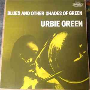 Urbie Green - Blues And Other Shades Of Green download album