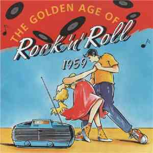 Various - The Golden Age Of Rock 'N' Roll 1959 download album