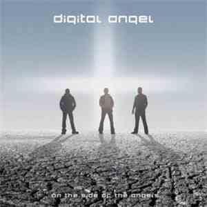Digital Angel  - On The Side Of The Angels download album