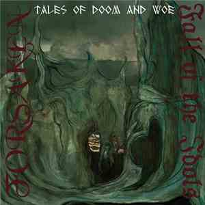 Forsaken  / Fall Of The Idols - Tales Of Doom And Woe download album