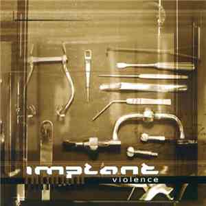 Implant - Violence download album