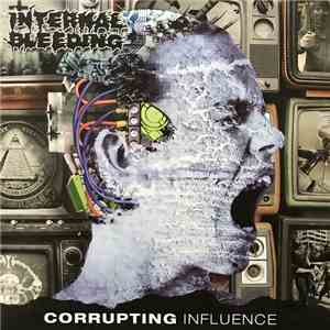 Internal Bleeding - Corrupting Influence download album