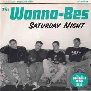 The Wanna-Bes - Saturday Night download album