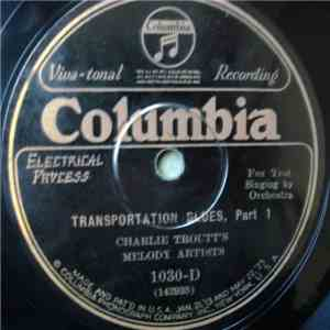 Charlie Troutt's Melody Artists - Transportation Blues download album