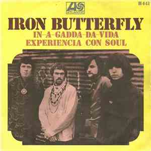Iron Butterfly - In-A-Gadda-Da-Vida / Experiencia Con Soul download album