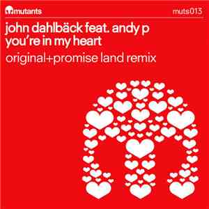 John Dahlbäck feat. Andy P - You're In My Heart download album
