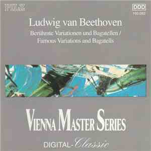 Ludwig van Beethoven - Berühmte Variationen Und Bagatellen / Famous Variations And Bagatells download album