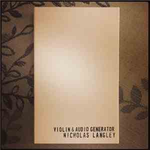 Nicholas Langley - Violin & Audio Generator download album