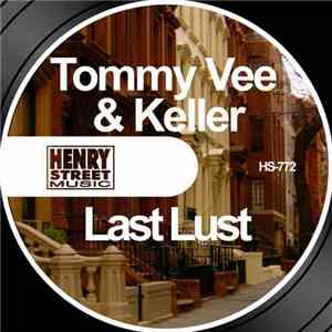 Tommy Vee & Keller - Last Lust download album