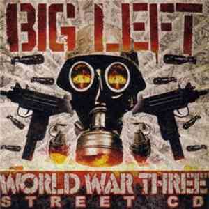 Big Left - World War Three (Street CD) download album