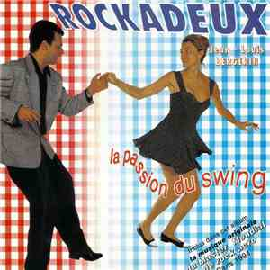Jean-Louis Bergerin - Rockadeux : La Passion Du Swing download album