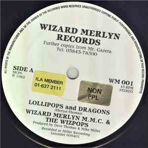 Wizard Merlyn M.M.C. & The Wizpops - Lollipops And Dragons download album