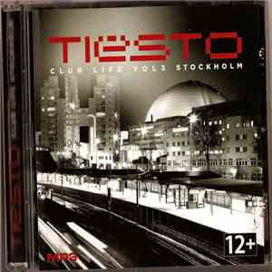 Tiësto - MP3 Tiësto Club Life Stockholm download album