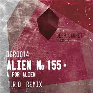 Alien No155 - A For Alien download album