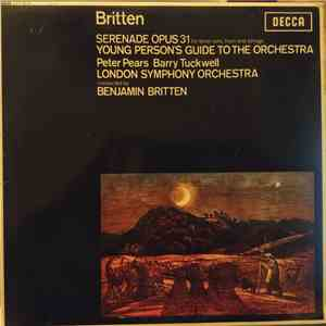 Benjamin Britten, Peter Pears, Barry Tuckwell, London Symphony Orchestra - Serenade Opus 31 / Young Person's Guide To The Orchestra download album