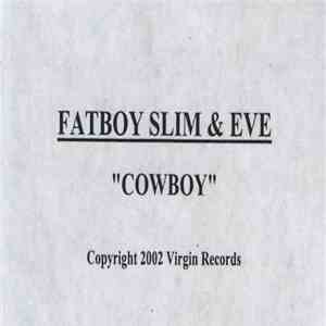 Fatboy Slim & Eve  - Cowboy download album