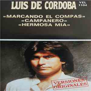 Luis De Córdoba - Marcando El Compás download album