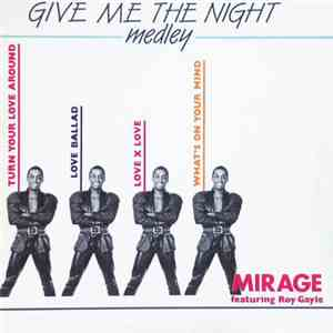 Mirage  - Give Me The Night (Medley) download album