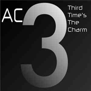 Ac  - Third Time's The Charm download album
