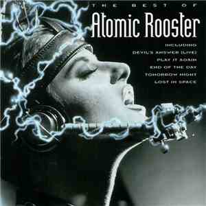 Atomic Rooster - The Best Of Atomic Rooster download album