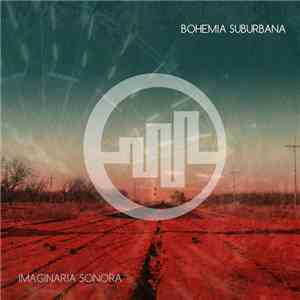 Bohemia Suburbana - Imaginaria Sonora download album