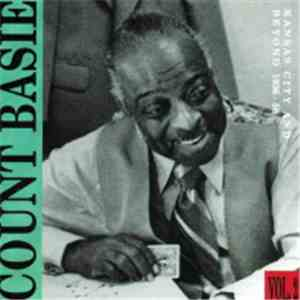 Count Basie - Kansas City And Beyound Vol 2 - 1936-1958 download album