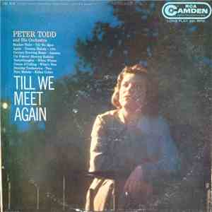 Peter Todd And His Orchestra - Till We Meet Again download album