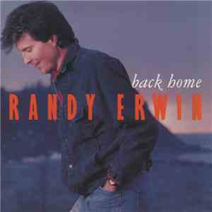 Randy Erwin - Back Home download album