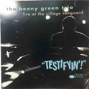 The Benny Green Trio - Testifyin'! download album