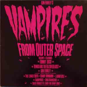 Various - Kim Fowley's Vampires From Outer Space download album