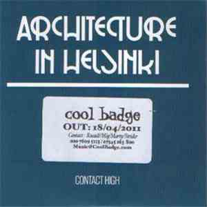 Architecture In Helsinki - Contact High download album